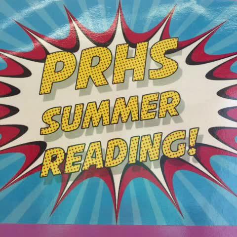 PRHS Summer Reading!