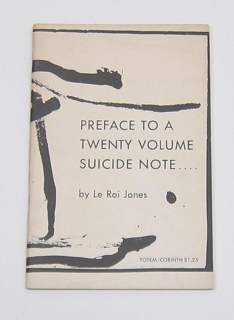 Amiri Baraka's 'Preface to a Twenty Volume Suicide Note . . . .'