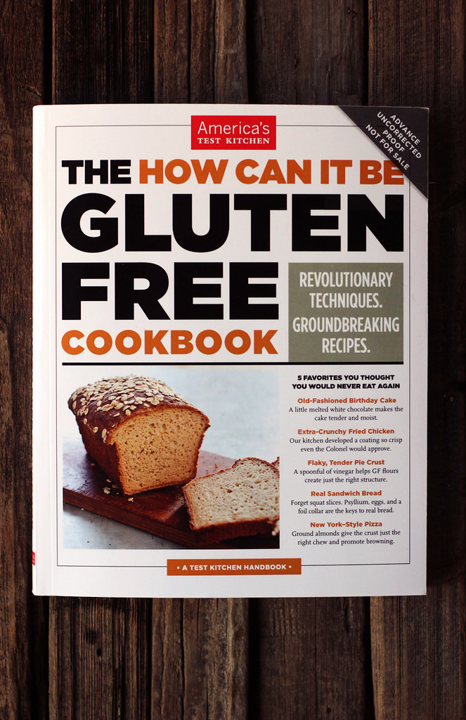 America S Test Kitchen The How Can It Be Gluten Free Coo