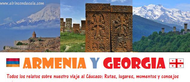 Todos los artículos del viaje a Armenia y Georgia en El rincón de Sele