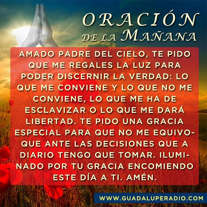 Oraciondelama�ana Buenos d�as, hermanos. Que el Esp�ritu Santo nos ...