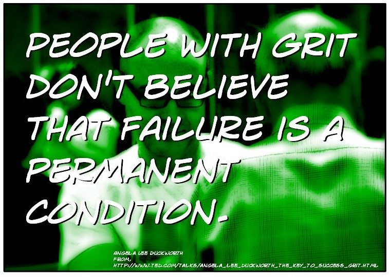 """Where Is My Motivation >> Quotation: """"People with grit don't believe that failure is… 