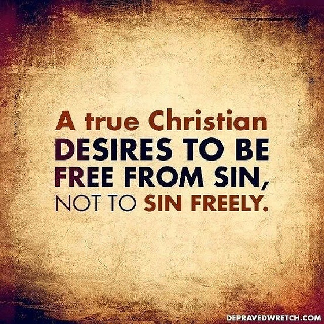 True christian desires to be free from sin not to sin f flickr