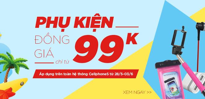 Phụ kiện đồng giá chỉ từ 99k - CellphoneS