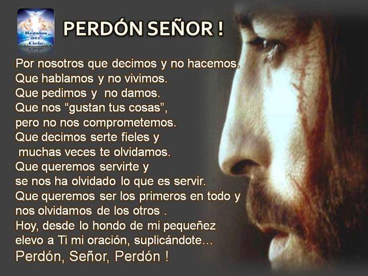 Perdoname Perdon Imagenes De Amor: Perdón, Señor. Dios Los Bendiga. Http://ift.tt/XjfkWM