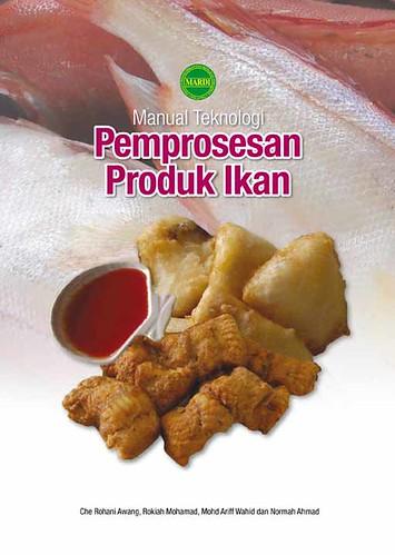 Manual Tek Pemprosesan Produk Ikan