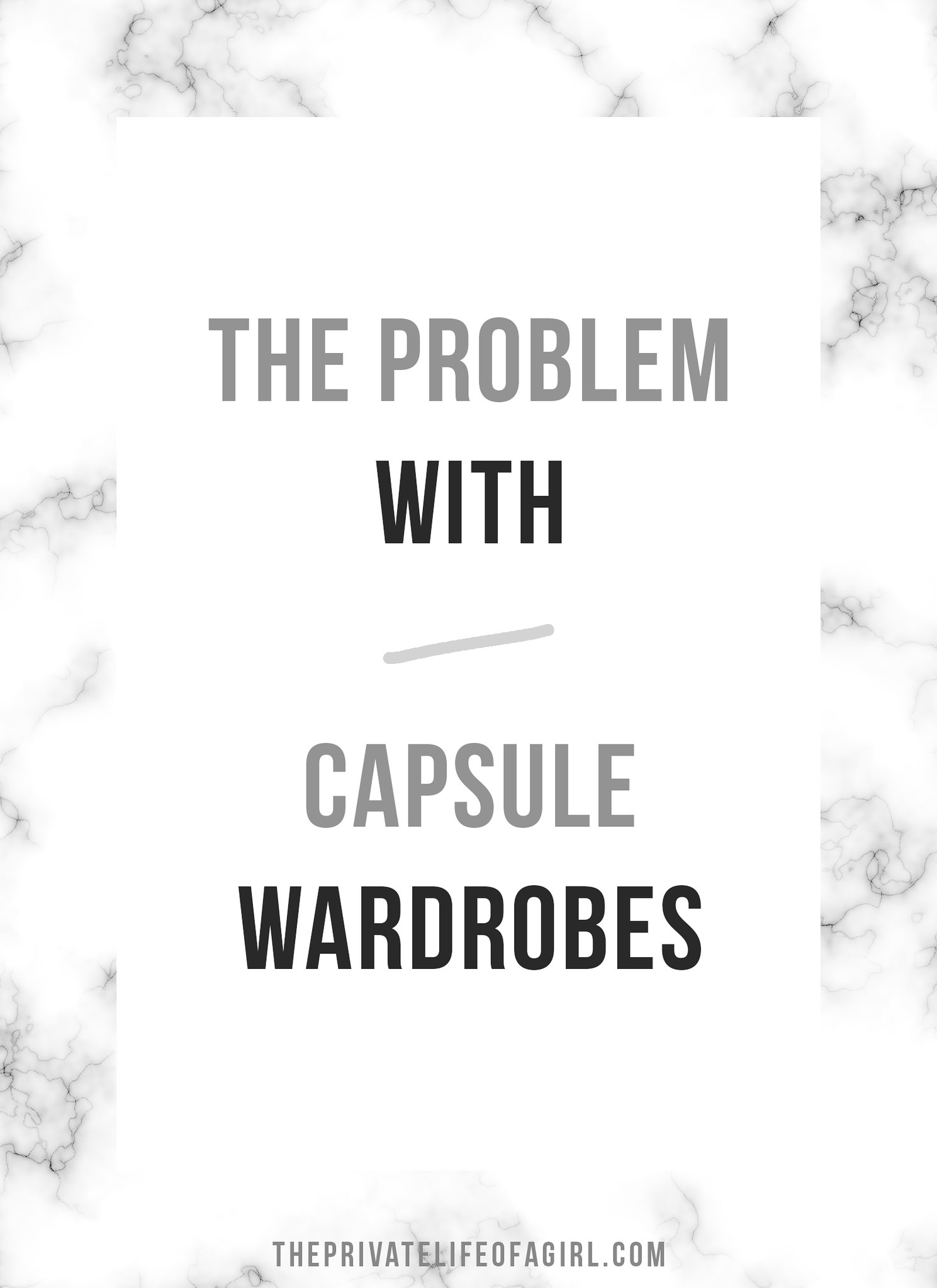 The Problem With Capsule Wardrobes