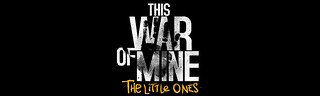 <h2>This War of Mine: The Little Ones &#8211; Análisis y gameplay #1</h2>