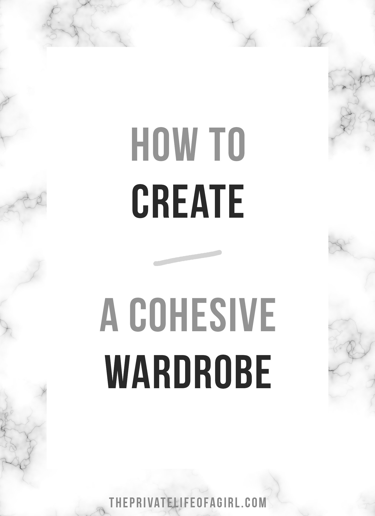 How To Create A Cohesive Wardrobe