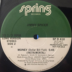 JIMMY SPICER:MONEY(DOLLAR BILL YA'LL)(LABEL SIDE-B)