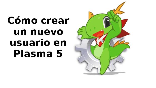 Como-crear-un-nuevo-usuario-en-Plasma-5.png