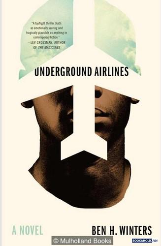 Ben H Winters, Underground Airlines