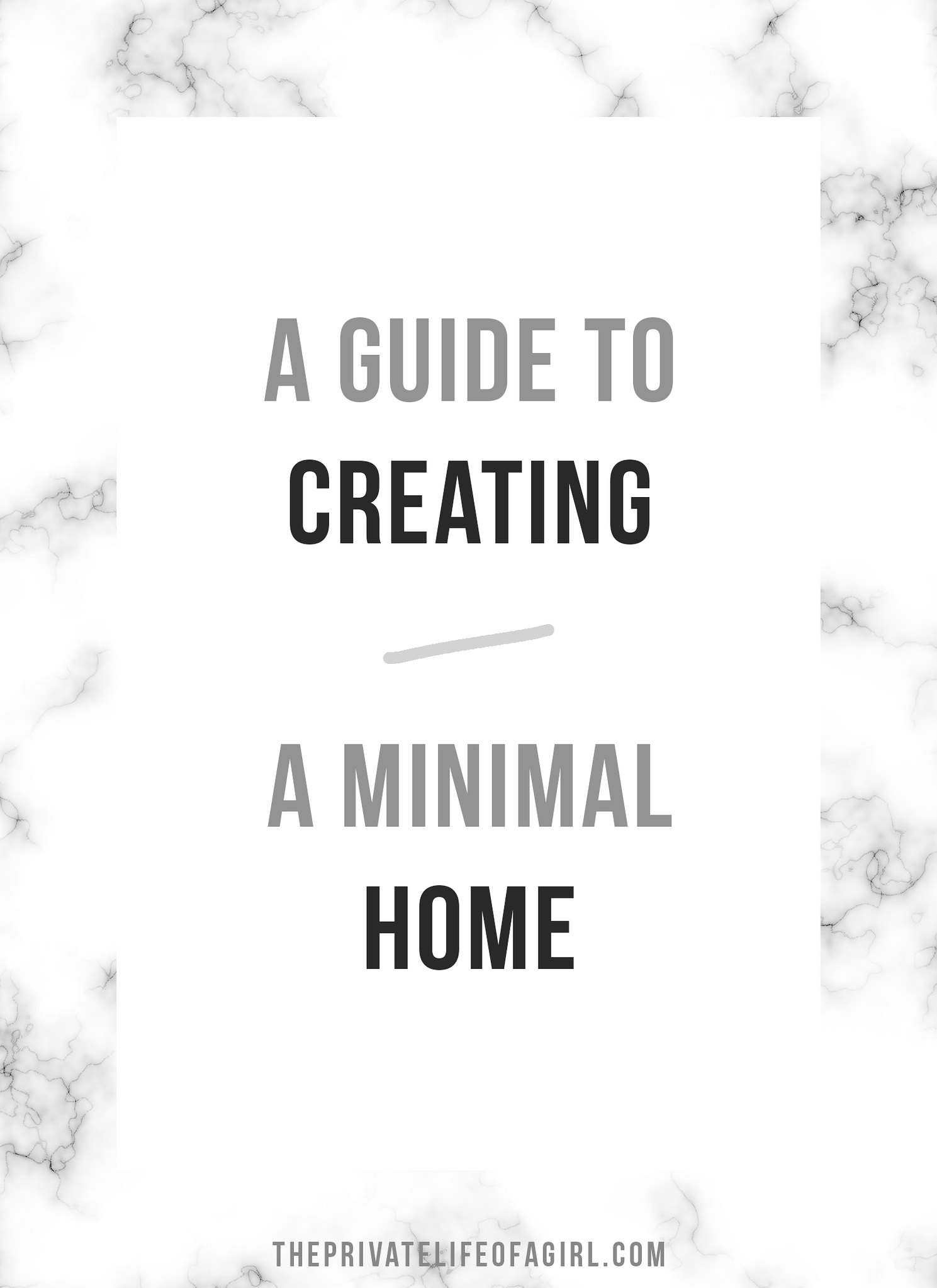 A Guide To Creating A Minimal Home
