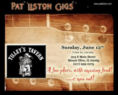 Pat Liston Gigs 6-12-16