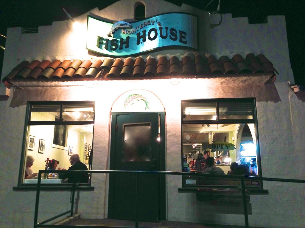 Monterey 39 S Fish House Monterey Bay California Click Link B Flickr