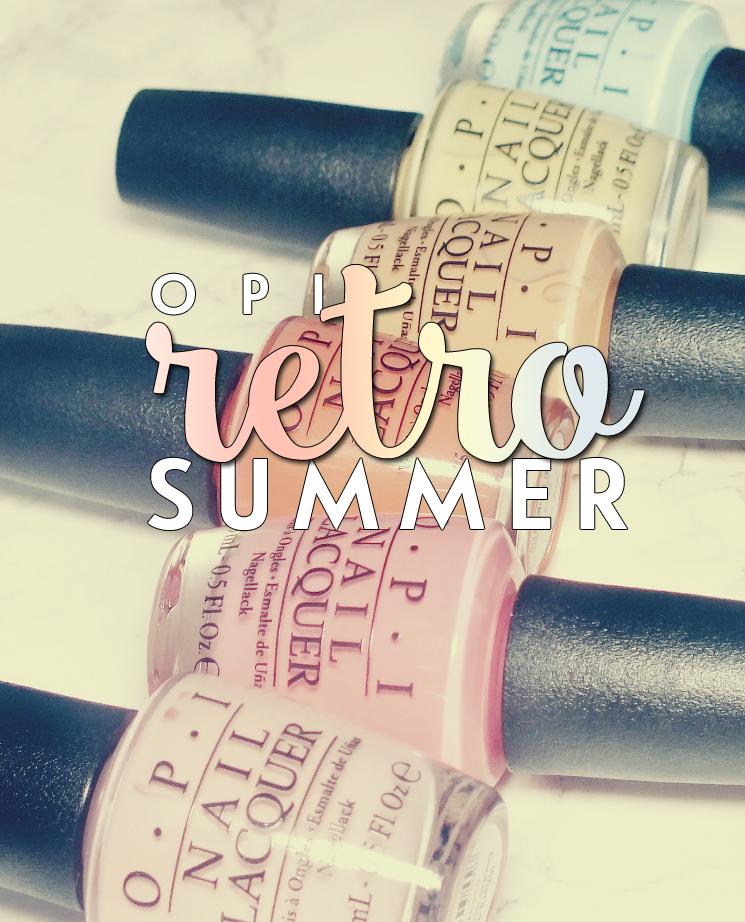 OPI Retro Summer Collection Summer 2016 (1)
