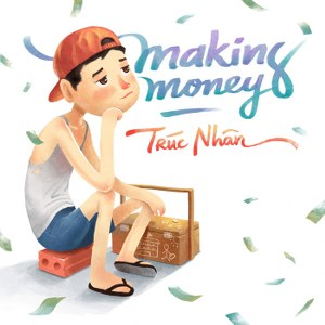 Trúc Nhân – Making Money – iTunes AAC M4A – Single