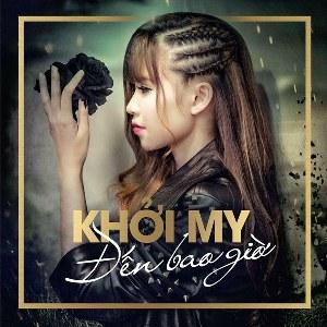 Khởi My – Đến Bao Giờ – iTunes AAC M4A – Single