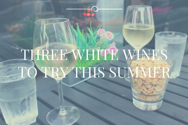 Three wines to try this summer / etdrysskanel.com