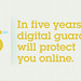 5 in 5 Thumbnail:  A Digital Guardian Will Protect You Online