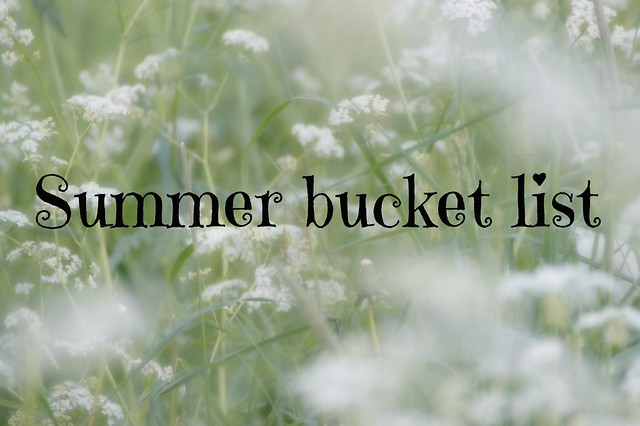 (Long) summer bucket list 2016