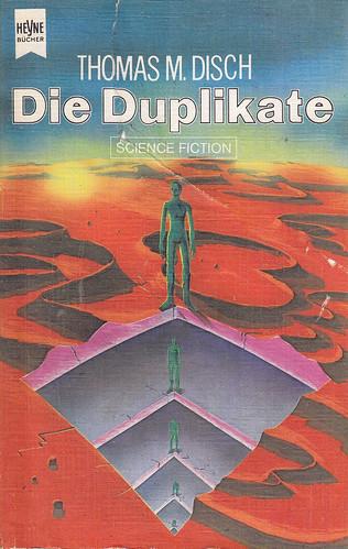 Thomas Disch / Die Duplikate