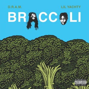 D.R.A.M. – Broccoli (feat. Lil Yachty)