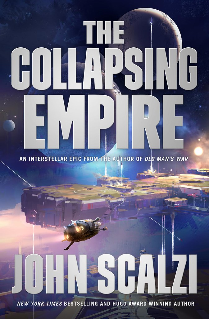 Image result for john scalzi collapsing empire