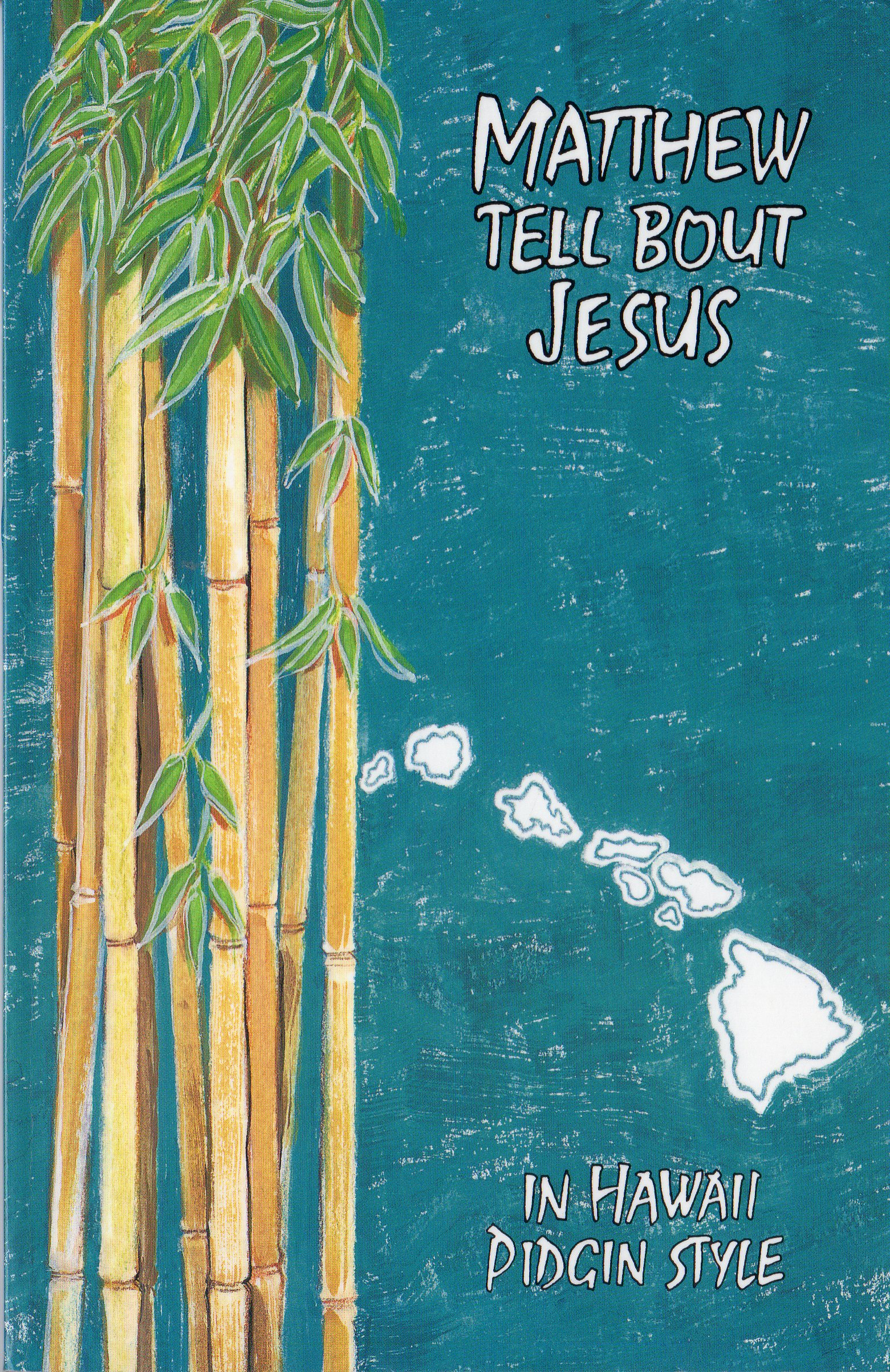Hawaii Pidgin - Internet Bible Catalog |Pidgin Bible