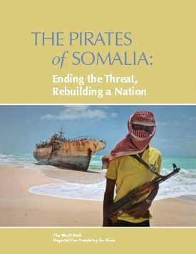 The Pirates of Somalia, Ending the Threat, Rebuilding a Nation
