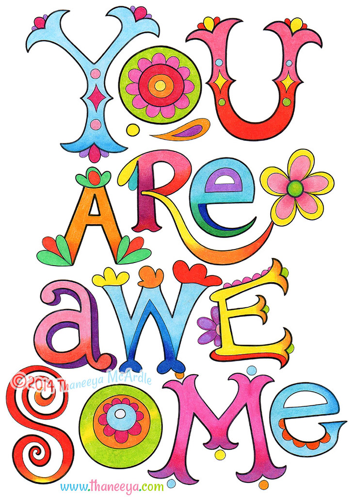 You Are Awesome Coloring Page Art by Thaneeya McArdle | Flickr