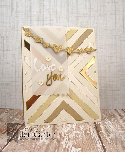 Jen Carter LID Chevron Gold Love You WM
