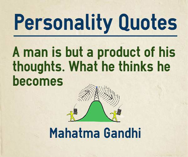 what a man thinks he becomes