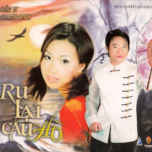 Cẩm Ly & Quang Linh – Ru Lại Câu Hò – 2001 – iTunes AAC M4A – Album