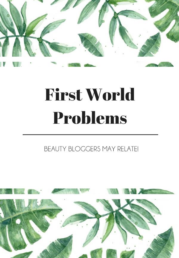 Blogger-first-world-problems