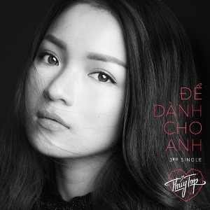 Huỳnh Minh Thủy – Để Dành Cho Anh – iTunes AAC M4A – Single