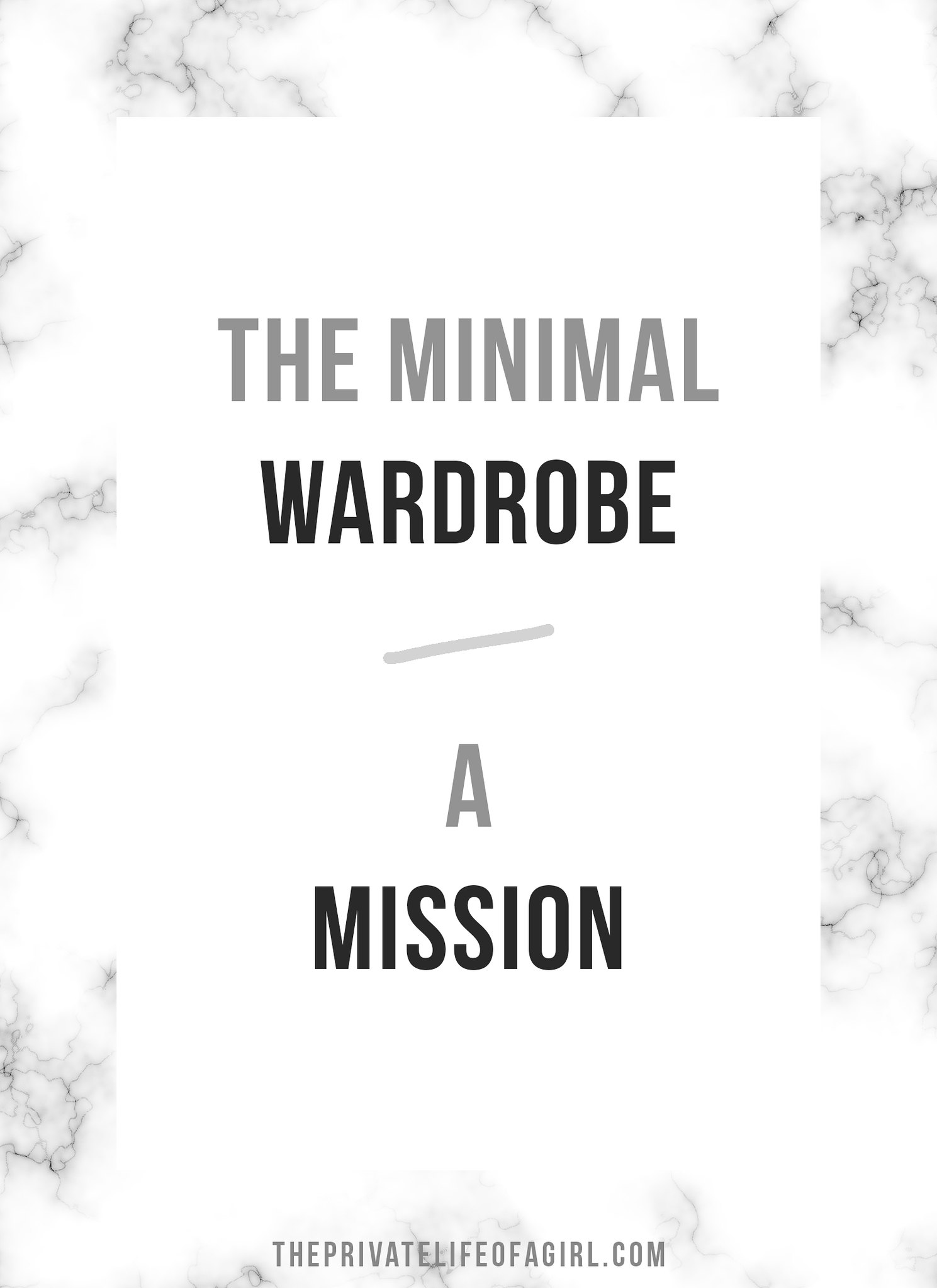 The Minimal Wardrobe Mission