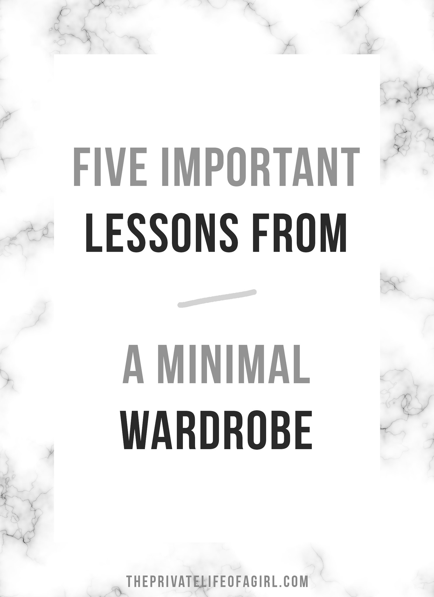 5 Important Lessons A Minimal Wardrobe Will Teach You