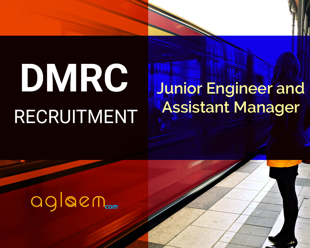 DMRC Recruitment 2016 for 114 Junior Engineer, Assistant Manager