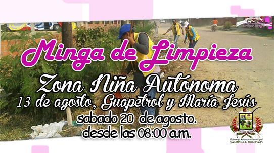 """Minga de Limpieza """"Zona Niña Autonoma, 13 de Agosto, Guapetrol y María Jesús"""" sabado 20 de agosto"""