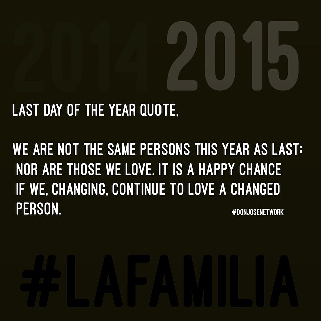 Last Day Of The Year Quote, We Are Not The Same Persons Th