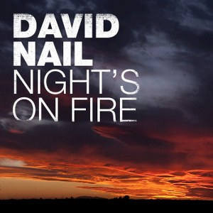 David Nail – Night's On Fire