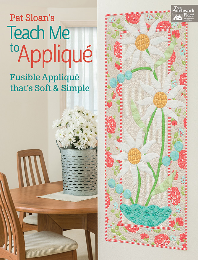 Pat Sloan Teach Me to Applique