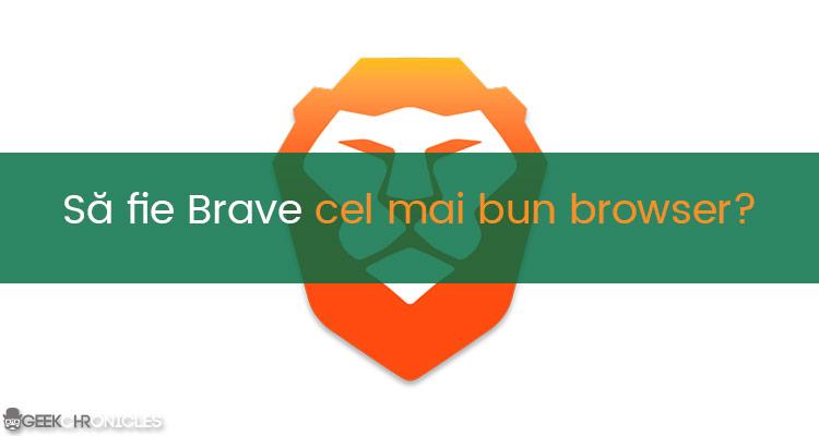 cel mai bun browser