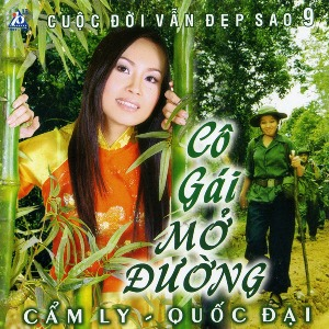 Cẩm Ly & Quốc Đại – Cô Gái Mở Đường – 2006 – iTunes AAC M4A – Album