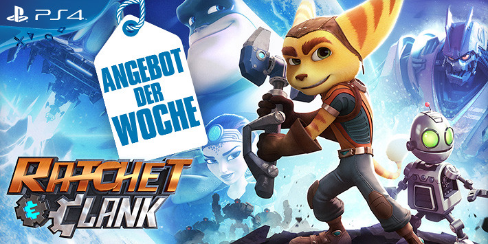 Angebot der Woche - Ratchet & Clank