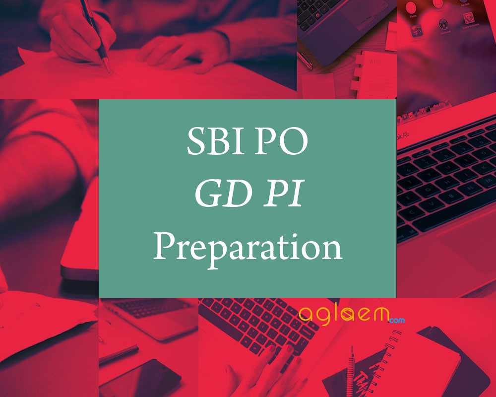 SBI PO GD PI Preparation 2017 2018
