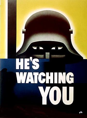 World War II Poster - He's Watching You