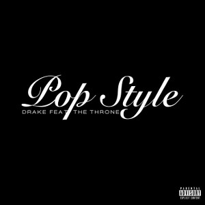 Drake – Pop Style (feat. The Throne)