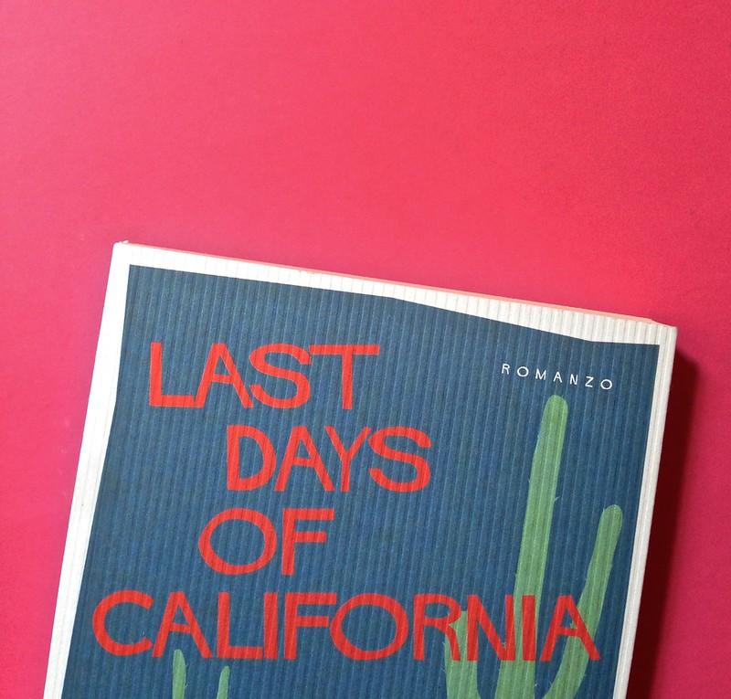 Last days of California, di Mary Miller. ClichY 2015. Progetto grafico e illustrazioni di Raffaele Anello. Copertina (part.), 4